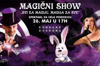 """Porodični magični show """"Svi za magiju, magija za sve"""""""